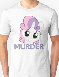 Sweetie Belle- Murder T-Shirt