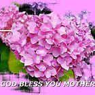God Bless You Mother 102 by Max DeBeeson