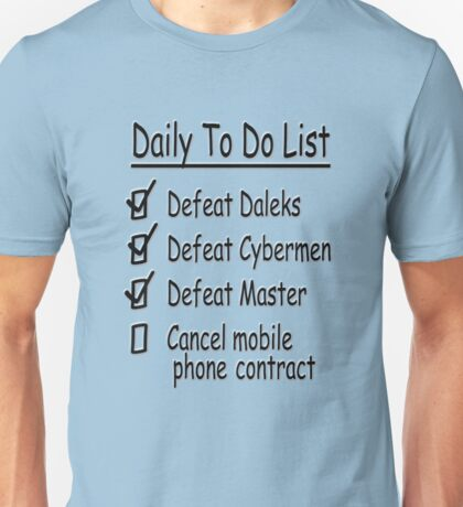 Dr. Who Daily To Do Unisex T-Shirt