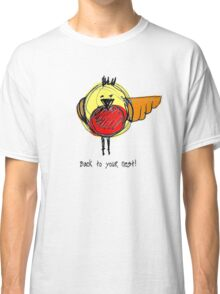 Back to your Nest! - T Shirt Classic T-Shirt
