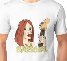 Bass Girl - Bassist Unisex T-Shirt