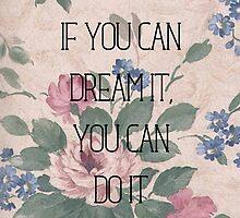 Dream It by agentsromanoff