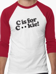 C is for Cookie Men's Baseball ¾ T-Shirt