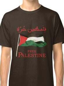 Free Palestine 2013 t shirts, stickers and cases Classic T-Shirt