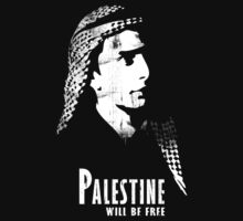 PALESTINE WILL BE FREE by darweeshq