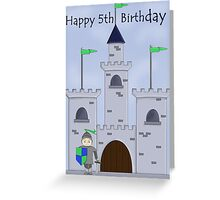Knight's Castle 5th Birthday Greeting Card