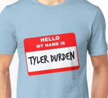 My Name Is Tyler Durden Unisex T-Shirt