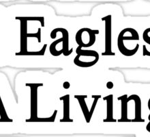 My Girlfriend Doesn't Heal Eagles For A Living She Does It For Fun Sticker