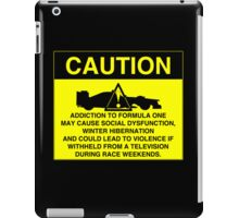 Caution! Formula One Addict! iPad Case/Skin