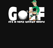 Golf It's A Four Letter Word Unisex T-Shirt