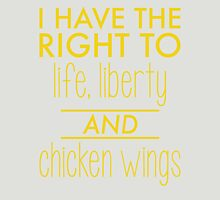 I have the right to life, liberty and chicken wings Womens Fitted T-Shirt