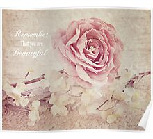 Remember that you are beautyful Poster