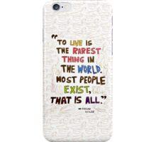 To Live- Oscar Wilde iPhone Case/Skin