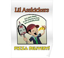 Lil Asskickers Pizza Delivery Poster