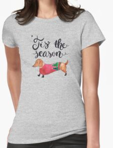 'Tis the Season for Christmas and Dog Lovers Womens Fitted T-Shirt