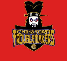 Chinatown Troublemakers Unisex T-Shirt