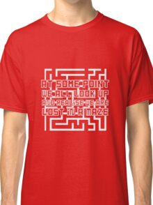 """""""Lost in a Maze"""" Looking for Alaska Quote T-shirt Classic T-Shirt"""