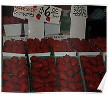 Fresh strawberries picked today..... Poster