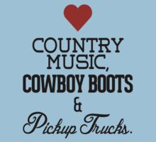 Love Country Music, Cowboy Boots and Pickup Trucks Kids Clothes