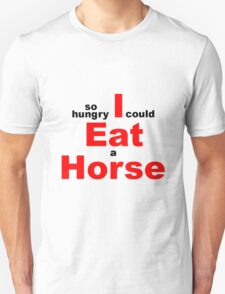 EAT HORSE HUNGRY T-Shirt