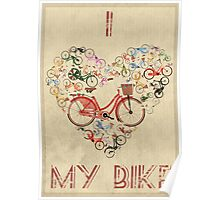 I Love My Bike Poster