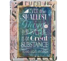 Substance - Earth Lifts Sky - Quote iPad Case/Skin
