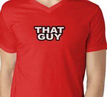 That Guy Mens V-Neck T-Shirt
