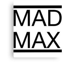 Mad Max (Title) Canvas Print
