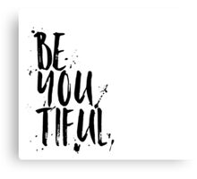 BE-YOU-TIFUL BLACK Canvas Print