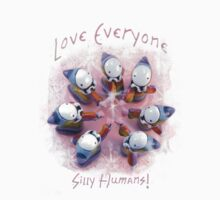 Love Everyone, Silly Humans! by Lisa Snellings