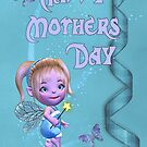 Happy Mothers Day .. fantasy fairy by LoneAngel