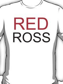 I've gotta go Red Ross (Friends Sitcom)  T-Shirt