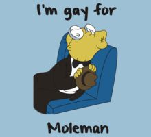 I'm gay for Moleman  by awbrunning