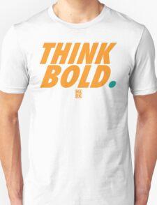 THINK BOLD (ORANGE/TEAL) T-Shirt