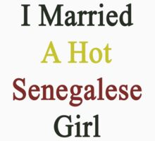 I Married A Hot Senegalese Girl by supernova23