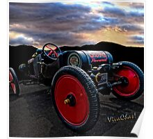 Ford Model T Racer Beat the Storm Home but would U drive it a hundred? ~:0) VivaChas! Poster