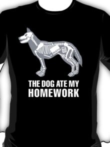 The dog ate my homework T-Shirt