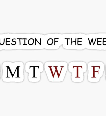 Question of the Week Sticker