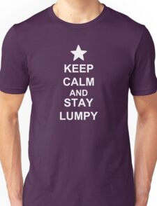 KEEP CALM AND STAY LUMPY Unisex T-Shirt