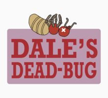Dale's Dead-Bug by Bloodraincoat