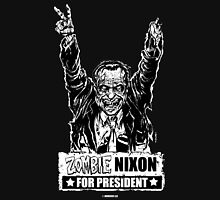 Zombie Nixon for President Unisex T-Shirt