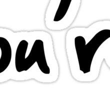 you're* Sticker