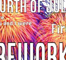 The Fourth of July Sticker