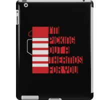I'm Picking Out a Thermos For You iPad Case/Skin
