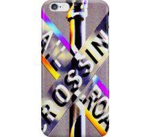 Railroad Crossing! iPhone Case/Skin