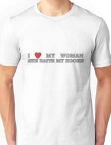 FISHING - LOVE YOUR WOMAN Unisex T-Shirt