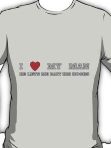FISHING - LOVE YOUR MAN T-Shirt