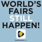 World's Fairs Still Happen by Urso Chappell