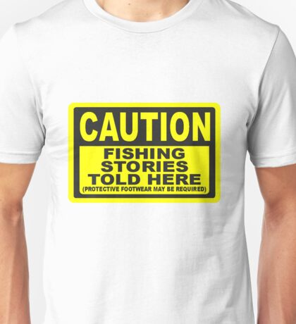 CAUTION FISHING T SHIRT Unisex T-Shirt