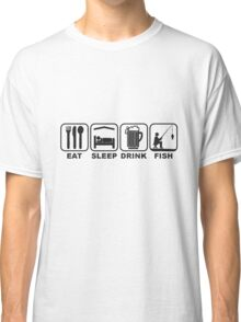 FISHING - EAT SLEEP FISH Classic T-Shirt